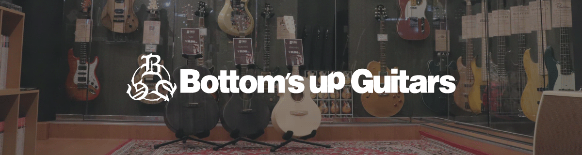 [FUKUOKA] Bottom's Up Guitars